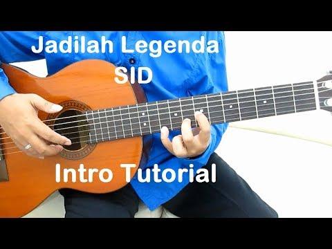 Jadilah Legenda (Intro) - Belajar Gitar Jadilah Legenda SID