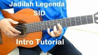 Video Jadilah Legenda (Intro) - Belajar Gitar Jadilah Legenda SID download MP3, 3GP, MP4, WEBM, AVI, FLV Maret 2018