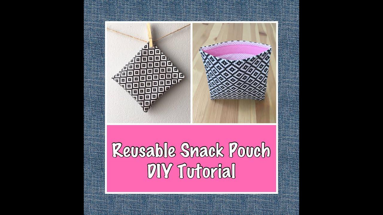 Reusable Fabric Snack Bag Diy Tutorial Youtube