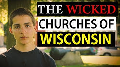 The Wicked Churches of Wisconsin | Milwaukee, Waukesha, Madison, Kenosha  ect...