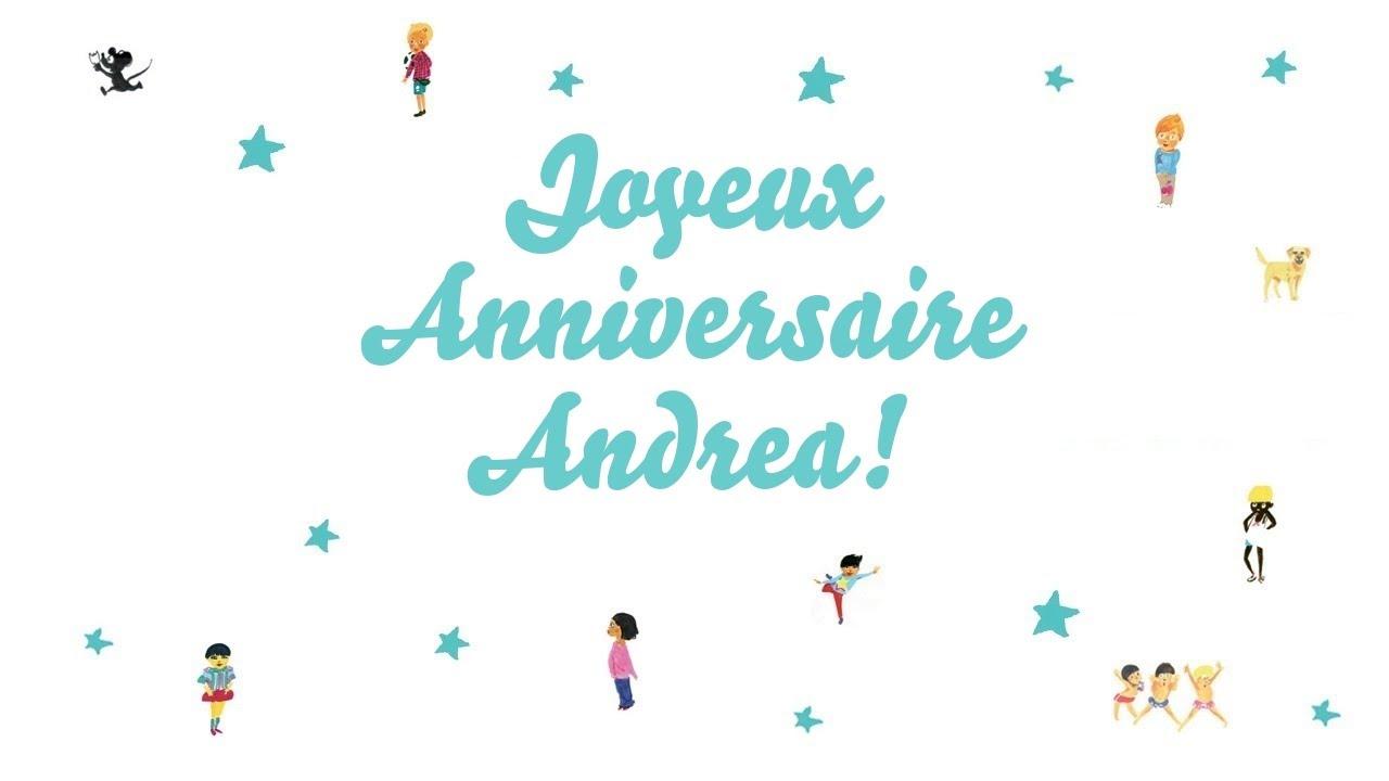Joyeux Anniversaire Andrea Youtube