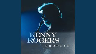 Kenny Rogers Goodbye