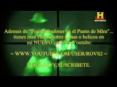 FRANCOTIRADORES EN EL PUNTO DE MIRA Documental en Espaol)