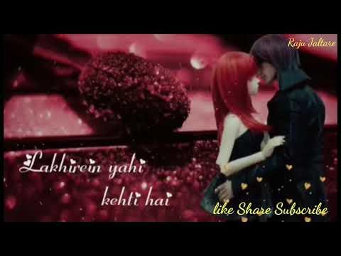 Hatho Se Lakire Yahi Kehti Hai || Love ❤❤❤😘😘😘 Romantic Song || By Raju Jaltare