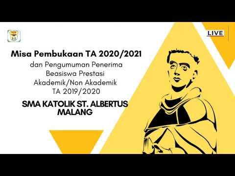 MISA PEMBUKAAN TAHUN AJARAN 2020/2021 SMA KATOLIK ST. ALBERTUS MALANG