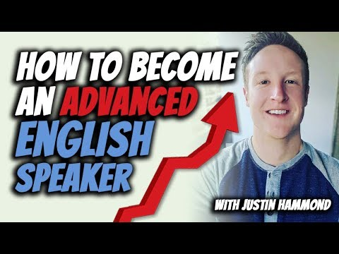 How to Become an ADVANCED ENGLISH speaker