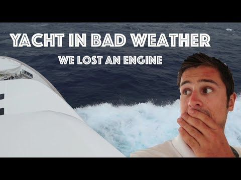 A Super Yacht In Bad Weather - Lost An Engine