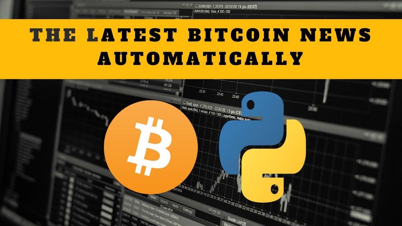 Bitcoin news: Get today's bitcoin news automatically - YouTube