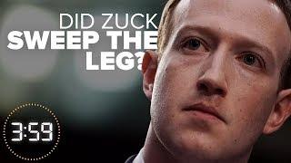 Facebook's CEO Zuckerberg runs circles around the Senate (The 3:59, Ep. 384)