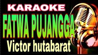 Download Mp3 Fatwa Pujangga Karaoke