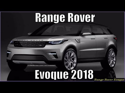 New Range Rover Evoque 2018 Review And Specs