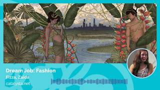 Dream Job: Fashion & Apparel - Fizza & Zaida