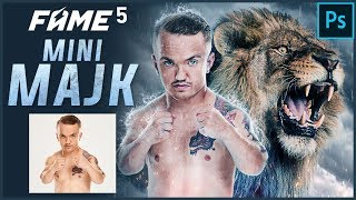 Mini Majk walka LWA, FAME MMA 5 | Photoshop SpeedArt