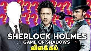 Sherlock Holmes : Game Of Shadows Full Story Tamil Explained