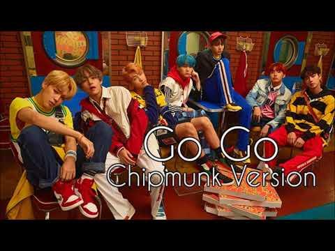 BTS - Go Go [Chipmunk Version]