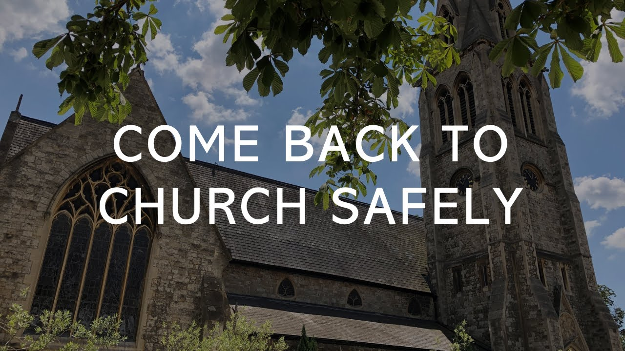 Come Back To Church Safely