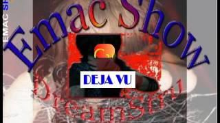 C21 - Deja Vu (Emac Show)