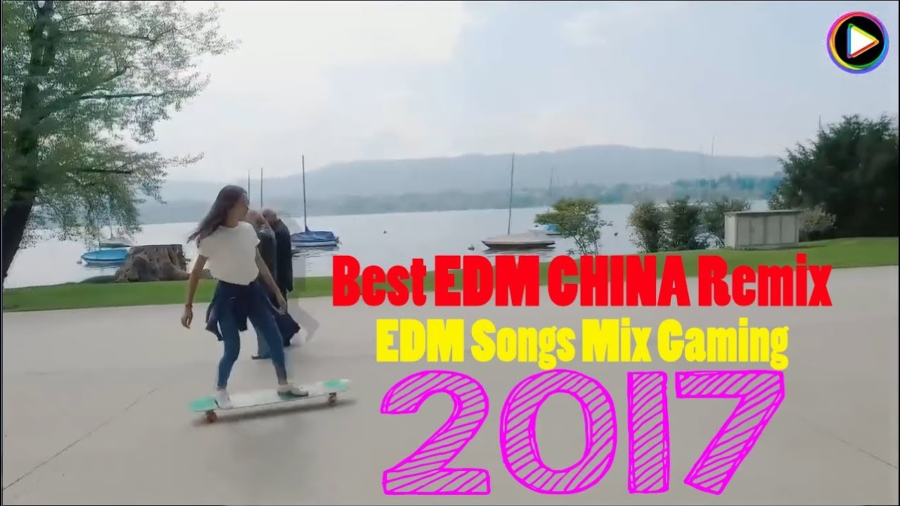 Best EDM CHINA Remix 2018 ✔ EDM Songs Mix Gaming 2017 ♫ No Copyright Sounds ©Suny Music
