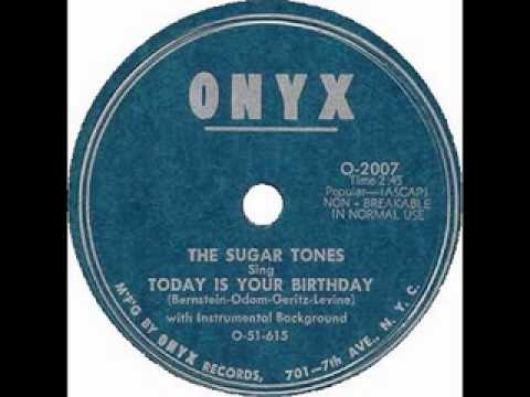 The Sugar Tones-Today Is Your Birthday