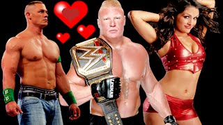 Nikki Bella/Brock Lesnar/John Cena Crazy In Love Story Love!