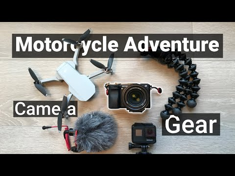Motorcycle Adventure Camera Gear - What Camera & Equipment I Use