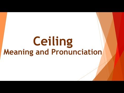 ceiling-pronunciation-and-meaning