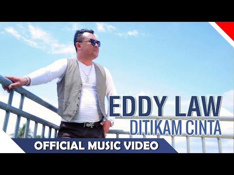 Eddy Law - Ditikam Cinta - Official Music Video HD - NAGASWARA