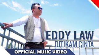 Eddy Law - Ditikam Cinta - Official Music Video HD - NAGASWARA