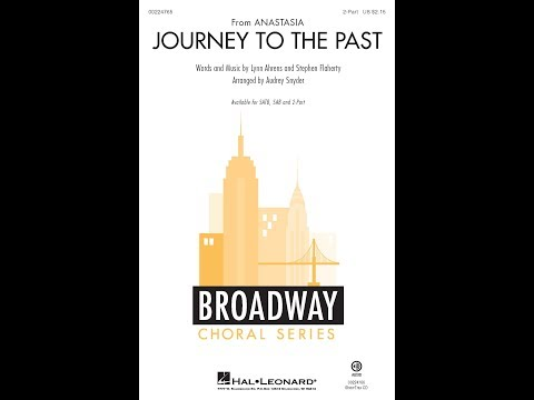 Journey to the Past (2-Part) - Arranged by Audrey Snyder