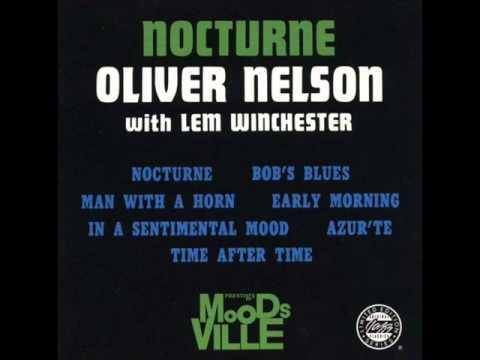 Oliver Nelson - Bob's Blues (1960)