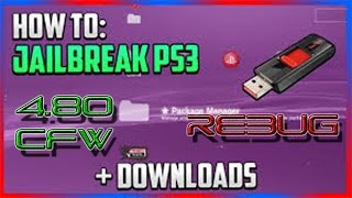HOW TO JAILBREAK A PS3 - 4.80 CFW REBUG !!!!