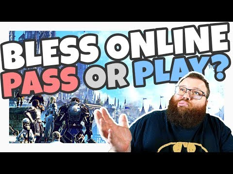 Bless Online - Pass or Play? (MMO coming to Steam May 2018)