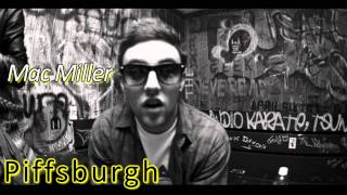 "Mac Miller- ""Piffsburgh"" (Lyrics+MP3)"