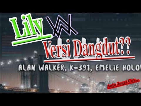 Alan Walker Lily Versi Dangdut Jaranan With Lirik