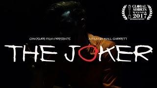 THE JOKER (2017) | A Film by Kiall Garrett