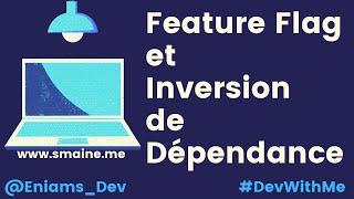 Miniature catégorie - Feature Flag et Inversion de dépendance