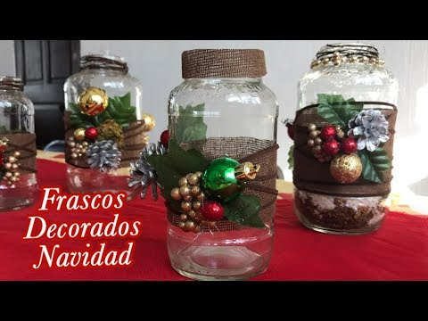 Frascos decorados de navidad centro de mesa chuladas for Frascos decorados para navidad