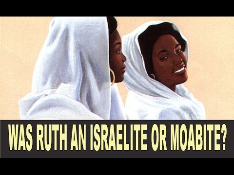 Was Ruth a Moabite or an Israelite that dwelled in the land of Moab?