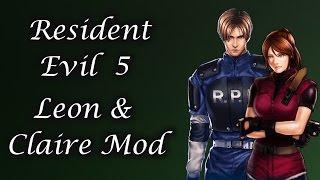mod showcase resident evil 5 leon claire re2 mod by felix and jefarg