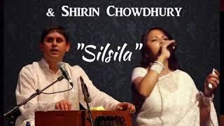 Silsila | Dekha ek khwaab | Shirin chowdhury and Shoeb Mortoza
