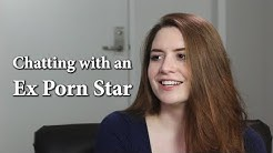 Chatting with an Ex Adult Film Star