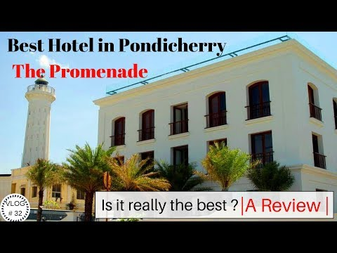 ONLY SEA FACING LUXURY HOTEL IN PONDICHERRY | THE PROMENADE