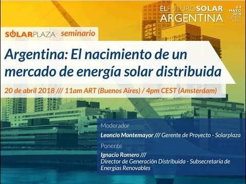 Argentina: El nacimiento de un mercado de energía solar distribuida (Solarplaza Webinar)