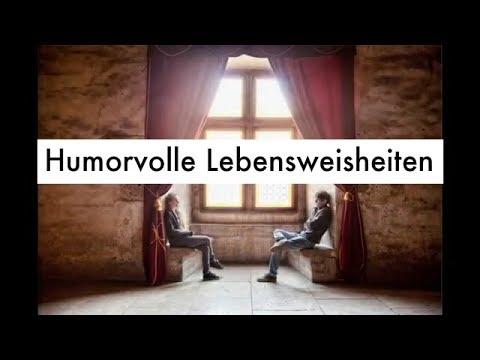 humorvolle lebensweisheiten zitate spr che weisheiten des lebens youtube. Black Bedroom Furniture Sets. Home Design Ideas