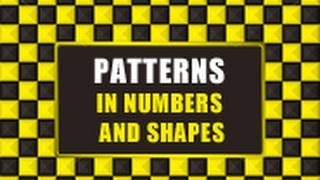 Patterns In Numbers And Shapes