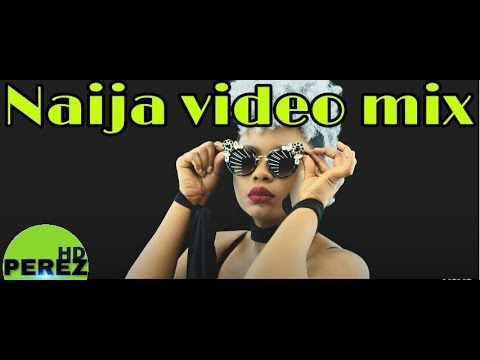 NEW NAIJA AFROBEAT VIDEO MIX | MARCH 2018 | DJ PEREZ FT DAVIDO | WIZKID