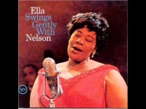 I Can`t Get Started - ELLA FITZGERALD AND NELSON RIDDLE
