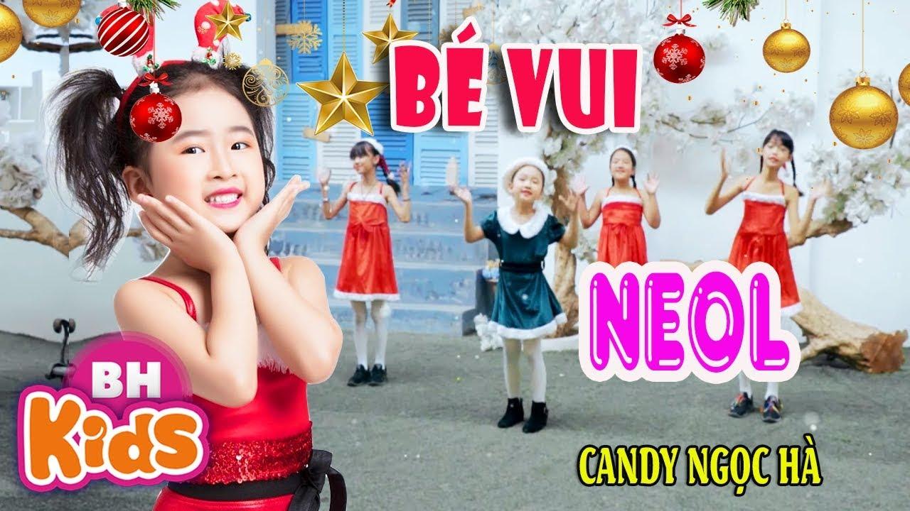 Bé Vui NOEL ♫ Candy Ngọc Hà ♫ Nhạc Giáng Sinh Sôi Động Cho Bé