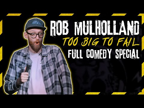 FULL Stand-Up Comedy Special - Rob Mulholland: Too Big To Fail (2019)