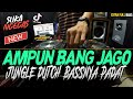 Dj Sorry Bang Jago Jungle Dutch Padat Bassnya Terbaru  Tik Tok Viral  Mp3 - Mp4 Download